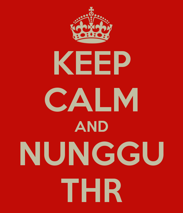 Keep Calm tunggu THR
