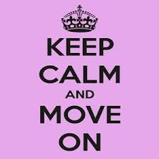 Keep Calm n Move On