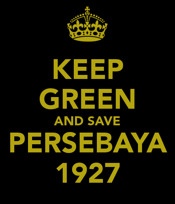 Keep Green For Persebaya