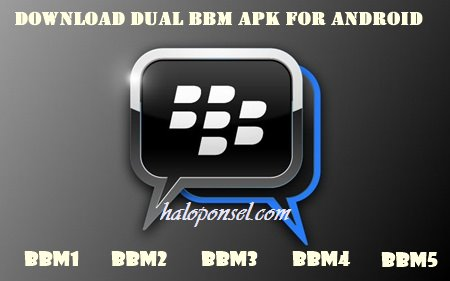Download Dual BBM Apk For Android