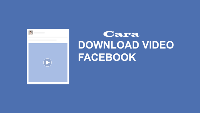 √ Cara Download/Save Video Facebook Lewat Pc atau Laptop